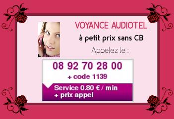 Voyance Audiotel à petit prix sans CB au 08.92.70.28.00 code : 1139 Service 0.80 € / min + prix appel