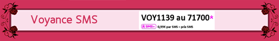 Voyance Tchat par SMS sans CB en envoyant VOY1139 au 71700 - 0.65 € par SMS + prix SMS
